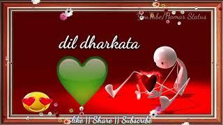 Dil dhadkta kehu ke pyar me दिल धड़कता केहू के प्यार में pawan singh व्हाट्सएप स्टेट्स