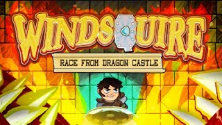 Windsquire: Dragon Castle Android GamePlay Trailer (HD) [Game For Kids]