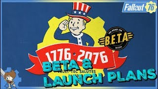 FALLOUT 76 - Plans For The Beta & Launch