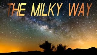 10 facts about: THE MILKY WAY