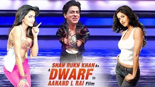 Who Should ROMANCE Shahrukh In DWARF Movie Katrina Or Deepika