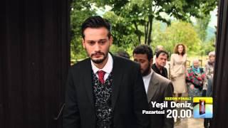 Yeşil Deniz - 33. Bölüm - Sezon Finali - 2. Fragman
