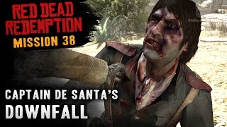 Red Dead Redemption - Mission #38 - Captain De Santa's Downfall (Xbox One)