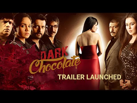 Xxx Mp4 Dark Chocolate Trailer Launched Mahima Chaudhry Bollywood Nazar 3gp Sex