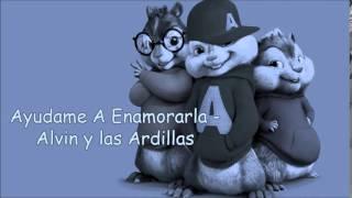 Ayudame A Enamorarla   Alvin y las Ardillas