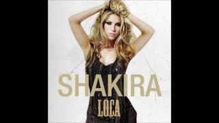 Shakira - Loca (Audio - Spanish Version)