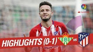 Resumen de Real Betis vs Atlético de Madrid (0-1)