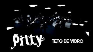 Pitty - Teto de Vidro