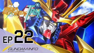 GUNDAM BUILD FIGHTERS TRY-Episode 22: Follow Your Heart  (ENG dub)