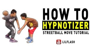 How to Hypnotizer - Streetball Move Tutorial
