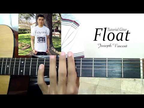Tutorial Guitar FLOAT by joseph vincent COMPLETE