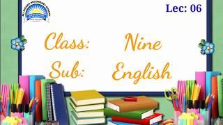 Ali Higher Secondary School M/T SHD,  Class: Nine,  Sub: English, Lec: 06