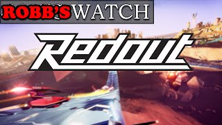 ROBB'S Watch - Redout (Super Fast Racing Game!)