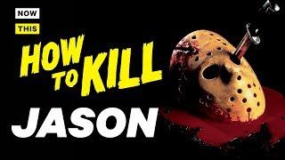 How to Kill Jason Voorhees | NowThis Nerd