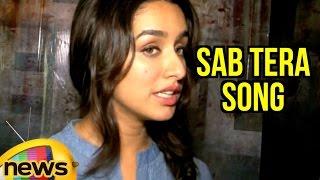 Shraddha Kapoor Sings 'Sab Tera Song' From Baaghi | Feels Grateful | Mango News