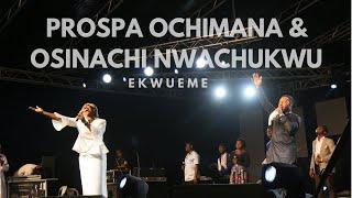 Prospa Ochimana & Osinachi Nwachukwu Ekwueme | Unusual Praise 2017