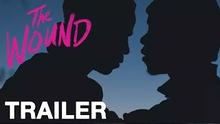 The Wound UK Trailer - In Cinemas & On Demand Now