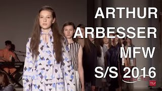 ARTHUR ARBESSER WOMAN SPRING SUMMER 2016 FASHION SHOW