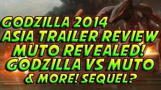 Godzilla 2014 - Asia Trailer Review + Muto In Action! Godzilla Vs Muto & More!