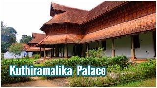Kuthiramalika Palace | Palaces of Kerala