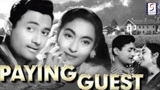 Paying Guest l Hit Romantic Movie l Dev Anand, Nutan l 1957