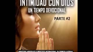 """HERMOSA MÚSICA INSTRUMENTAL PARA ORAR """"INTIMIDAD CON DIOS"""" PARTE #2"""
