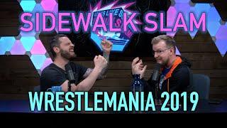 sWs Ep43 - Wrestlemania 2019