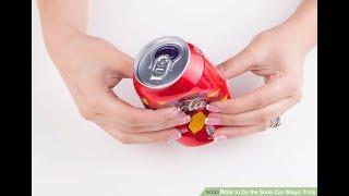 Amazing Magic Trick With Coca-Cola Can [Magic tutorial #35]