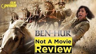 Ben-Hur | Not a Movie Review | Sucharita Tyagi | Film Companion