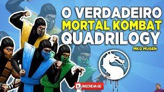 O VERDADEIRO MORTAL KOMBAT QUADRILOGY - MUGEN MKQ