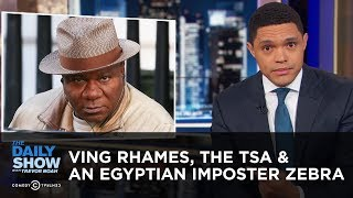 Ving Rhames's Terrifying Run-In with Police & An Egyptian Zoo's Fake Zebra | The Daily Show