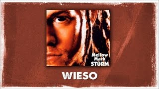 Mellow Mark - Wieso (Official Audio)