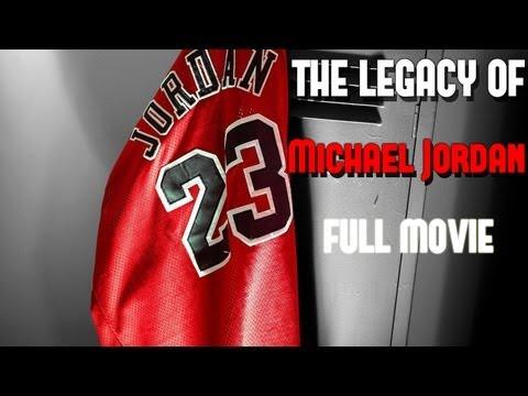 The Legacy Of Michael Jordan Full Movie