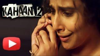 Kahaani 2 - Durga Rani Singh | Official Trailer OUT | Vidya Balan | Arjun Rampal | Sujoy Ghosh