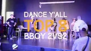 DANCE Y'ALL VOL.5 - Top 8 Bboy 2vs2 - Sexy Killa vs Young Gun