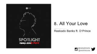 Reekado Banks ft. D'Prince - All Your Love