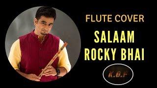 Salaam Rocky Bhai - #KGF - Flute Cover - Sriharsha Ramkumar