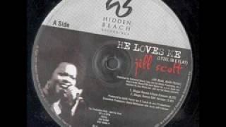Jill Scott - He Loves Me (2002)