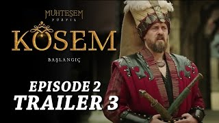 """Magnificent Century Kosem"" Episode 2 Trailer 3 - English Subtitles"