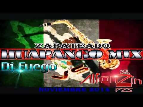 Huapango Zapateado Mix 2016 DjAlfonzin FT DjFuego