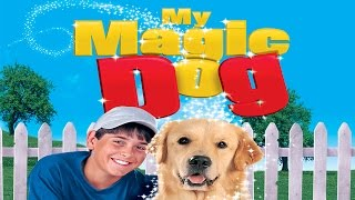 My Magic Dog - Full Movie