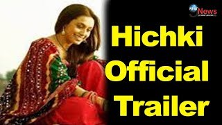Hichki | Official Trailer | Rani Mukerji | Releasing 23 Feb 2018। Rani Comeback Movie