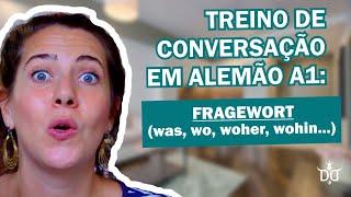 Conversação em alemão A1: Fragewort (was, wo, woher, wohin...)