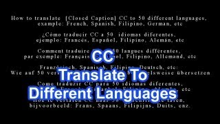 Translate YT Video Closed Caption CC  To Different Languages & Subtitles