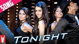 Tonight Song | Luv Ka The End | Shraddha Kapoor | Taaha Shah