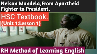 HSC English 1st Paper. Nelson Mandela,from Apartheid Fighter to President.English Ist Paper(HSC