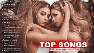 Pop Hits 2019 - Best English Songs New Collection - Best Acoustic Of Popular Songs 2019