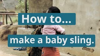 How to tie a baby to your back with baby sling | WaterAid