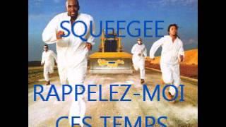 Squeegee - Rappelez-Moi Ces Temps