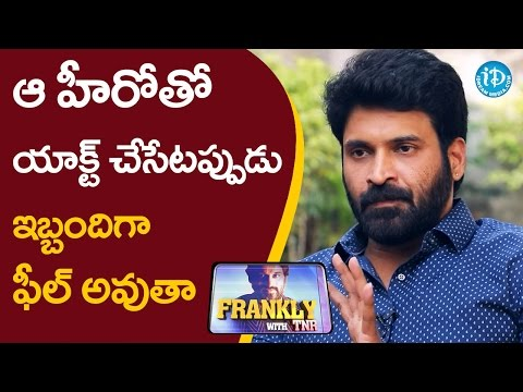 I Feel A Bit Inconvenient While Working With That Hero - Subbaraju || Frankly With TNR